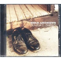 Nels Andrews - Sunday Shoes Cd