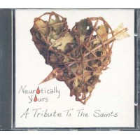 Neurotically Yours - A Tribute To The Saints Cd