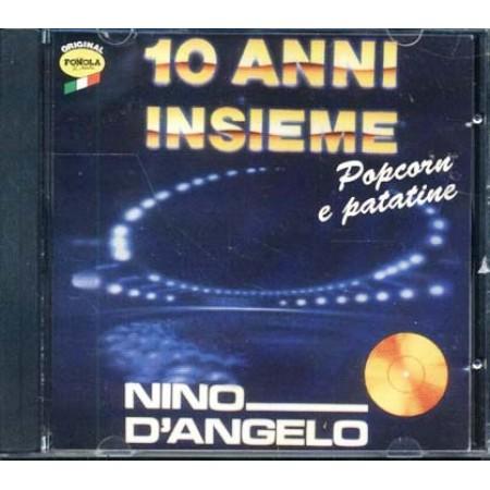 Nino D' Angelo - Popcorn E Patatine 10 Anni Insieme Cd