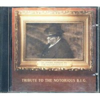 Tribute To The Notorious B.I.G. - I'Ll Be Missing You Cd