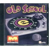 Electric Circus Old School - Afrika Bambaataa/Gap Band/Cameo Cd