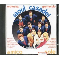 Orchestra Spettacolo Raoul Casadei - Amico Sole Cd