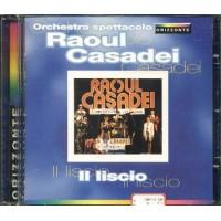 Orchestra Spettacolo Raoul Casadei - Il Liscio Cd