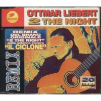 Ottmar Liebert - 2 The Night Remix Cd