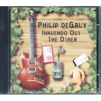 Philip Degruy - Innuendo Out The Other Cd