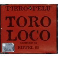 Piero Pelu'/Eiffel 65 - Toro Loco Remix Cd