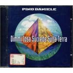 Pino Daniele - Dimmi Cosa Succede Sulla Terra Cd