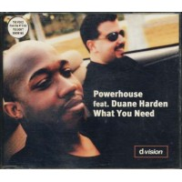 Powerhouse Feat Duane Harden - What You Need D:Vision Cd