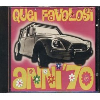 Quei Favolosi Anni 70 - Pravo/Santercole/Focaccia/Di Bari/Homo Sapiens Cd