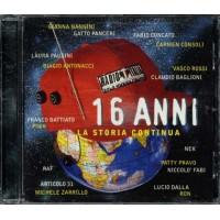 Radio Italia 16 Anni La Storia Continua - Vasco/Battiato/Pooh/Pausini Cd
