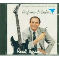 Raoul Casadei - Profumo Di Balera Cd