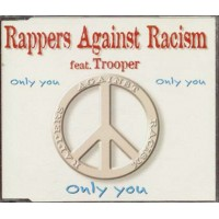 Rappers Against Racism - Only You Cd