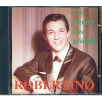 Robertino - Un Amore Cosi' Grande Cd