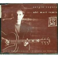 Sergio Caputo - Ohi Mari' Remix Cd