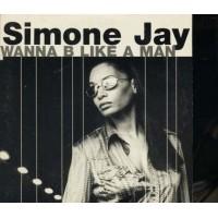 Simone Jay - Wanna B Like A Man Cardsleeve Promo Cd