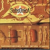 Subsonica - Radioestensioni/Per Un'Ora D'Amore (Matia Bazar) Cd