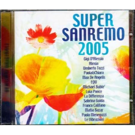 Sanremo Super 2005 - Gigi D'Alessio/Matia Bazar/Lola Ponce/Michael Buble Cd
