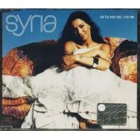 Syria - Se Tu Non Sei Con Me Cd