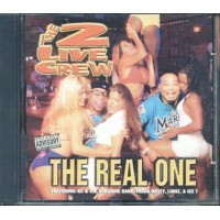 The 2 Live Crew - The Real One Cd