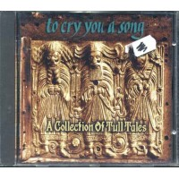 To Cry You A Song - Jethro Tull Tribute Cd