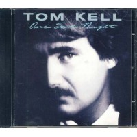 Tom Kell - One Sad Night Cd