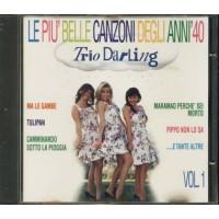 Trio Darling - Le Piu' Belle Canzoni Degli Anni 40 Cd