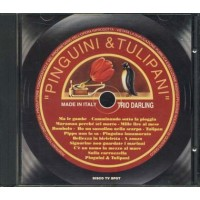 Trio Darling - Pinguini E Tulipani (Ma Le Gambe/Mille Lire Al Mese/Maramao) Cd