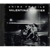 Valentina Gautier - Anima Fragile Cd