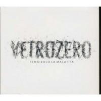 Vetrozero - Temo Solo La Malattia Digipack Cd