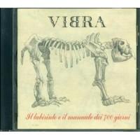 Vibra - Il Labirinto E Il Manuale Dei 700 Giorni Cd