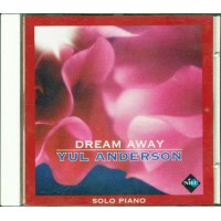 Yul Anderson - Dream Away Cd